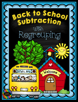 3.NBT.2 Back to School Themed 3 Digit Subtraction With Regrouping