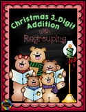 3.NBT.2 Christmas Themed 3-Digit Addition with Regrouping