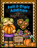 3.NBT.2 Fall Themed 3-Digit Addition with Regrouping