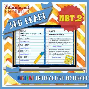3.NBT.2 Interactive Notebook: Add & Subtract within 1000 for Google Classroom™