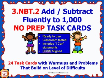 3.NBT.2 Math 3rd Grade NO PREP Task Cards—Add and Subtract within 1,000