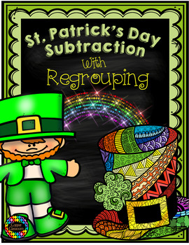 3.NBT.2 St. Patrick's Day Themed 3 Digit Subtraction With Regrouping