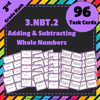 3.NBT.2 Task Cards: Adding & Subtracting Task Cards 3NBT2: