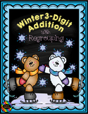 3.NBT.2 Winter Themed 3-Digit Addition with Regrouping