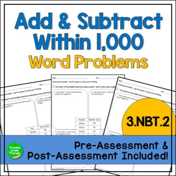 3.NBT.2 Word Problems: Add & Subtract within 1,000