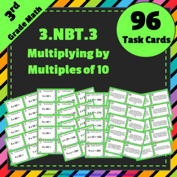 3.NBT.3 Task Cards: Multiply by Multiples of 10 Task Cards 3NBT3 Multiples of 10