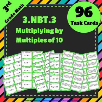 3.NBT.3 Task Cards: Multiply by Multiples of 10 Task Cards