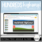 3.NBT.A.1 - Hundreds Highway! | Rounding 3-Digit Numbers t