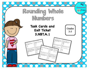 3.NBT.A.1 ROUNDING WHOLE NUMBERS TASK CARDS