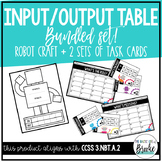 3.NBT.A.2 - Input Output Table BUNDLE! Task Cards + Robot Craftivity