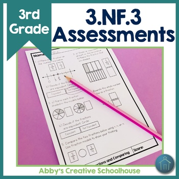 3.NF.3 Assessments Equivalent Fractions and Comparing Fractions