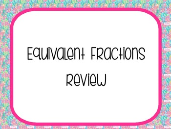 3.NF.3 Equivalent Fractions Review