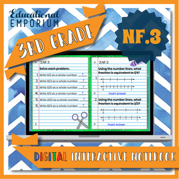 3.NF.3 Interactive Notebook: Explain & Compare Fractions for Google Classroom™