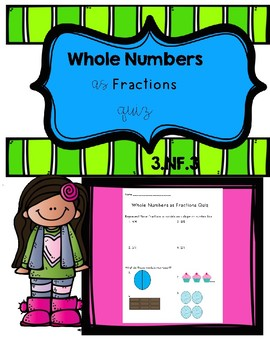 3.NF.3 Whole Numbers as Fractions Quiz