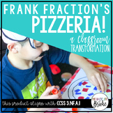 3.NF.A.1 - Frank Fraction's Pizzeria! A Classroom Transformation Kit