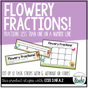 3.NF.A.2 Flowery Fractions on a Number Line Task Strips with/without QR Codes!
