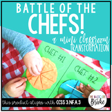 3.NF.A.3 - Battle of the Chefs! A Room Transformation for Comparing Fractions