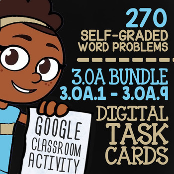3.OA.1-3.OA.9 Self-Graded Google Classroom™ Math Activities | 3rd Grade Bundle