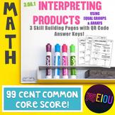 3.OA.1 Interpreting Products & Visual Multiplication Representation - 99¢ Score!