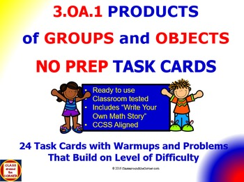 3.OA.1 Math 3rd Grade NO PREP Task Cards—FINDING PRODUCTS
