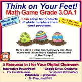 3.OA.1 THINK ON YOUR FEET MATH! 3 Resources in 1 Interacti