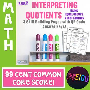 3.OA.2 Interpreting Quotients w/ QR Code Answer Key - 99¢ Common Core Score!