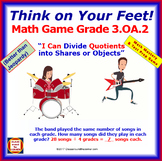 3.OA.2 THINK ON YOUR FEET MATH! Interactive Test Prep Game—Divide for Quotients