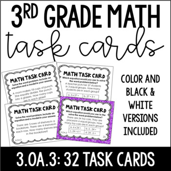 3.OA.3 3rd Grade Math Task Cards | Multiplication and Division Word Problems
