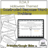 3.OA.3 Halloween Math Constructed Responses with Google Slides