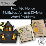 3.OA.3 Haunted House Multiplication and Division Word Problems