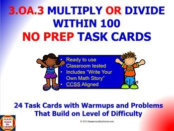 3.OA.3 Math 3rd Grade NO PREP Task Cards—Multiply or Divid