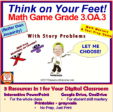 3.OA.3 THINK ON YOUR FEET MATH! 3 in 1 Interactive Game: M