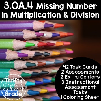 3.OA.4 -Task Cards, Assessments, Centers and More