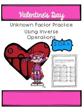 3.OA.4 Finding the Unknown Factor {Valentine's Themed}