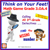 3.OA.4 THINK ON YOUR FEET MATH! Interactive Test Prep Game—Find the Unknown