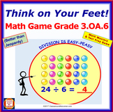 3.OA.6 THINK ON YOUR FEET MATH! Interactive Test Prep Game— ÷ as an Unknown