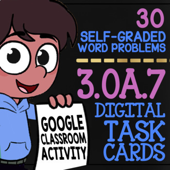 Multiplication & Division Word Problems ★ 3rd Grade Google Classroom Activity
