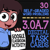 Multiplication & Division Word Problems ★ 3rd Grade Google Classroom™ Activity