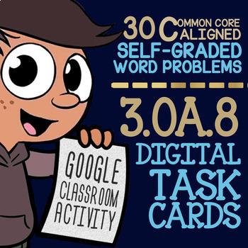3.OA.8 Assessment ★ Multi-Step Word Problems ★ 3rd Grade Math ★ Google Classroom