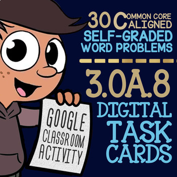 3.OA.8 Task Cards ★ Two-Step Word Problems ★ 3rd Grade Google Classroom™ ★ Math