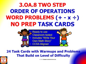 3.OA.8 Math 3rd Grade NO PREP Task Cards—SOLVE TWO-STEP WO