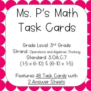 3.OA.C.7 1-5 x 6-10 Task Cards