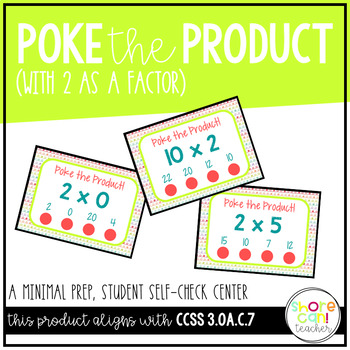 3.OA.C.7 - Poke the Product with 2 as a Factor! Multiplication Poke Cards