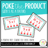 3.OA.C.7 - Poke the Product with 5 as a Factor! Multiplica