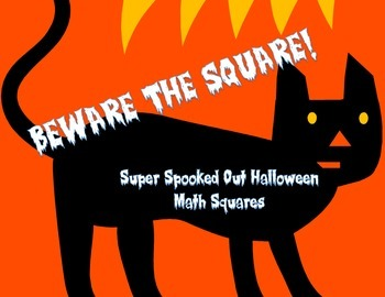 3 Pack Halloween Math Squares ~ Beware The Square!