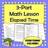 3-Part Math lesson for Elapsed Time