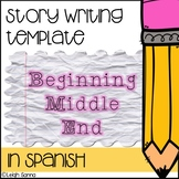 Story Writing Template: Three Part (Spanish!) (Principio, Medio, Final)