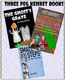 Ghost's Grave!  Earthquake Terror!  Small Steps!  A Peg Kehret Trio