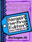 3 Performance Based Math Tasks: Bargain Hunting Edition