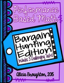 3 Performance Based Math Tasks: Bargain Hunting Edition